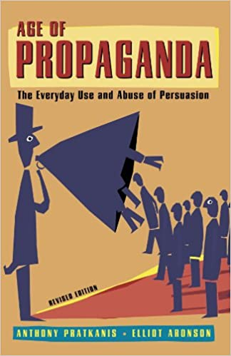 amazon age of propaganda the everyday use and abuse of persuasion