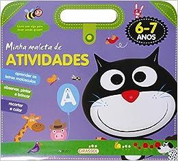 Minha Maleta de Atividades. 6-7 Anos: Monica Fleisher Alves: 9788539417025: Amazon.com: Books
