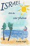 Israel on a Car Phone, Warren Siegel, 0595223656