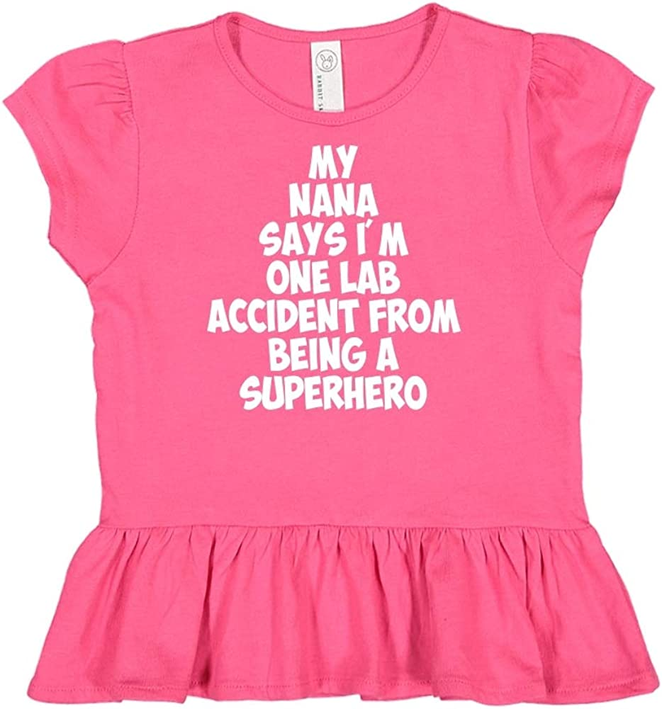 Toddler//Kids Ruffle T-Shirt My Nana Says Im One Lab Accident from Being A Superhero