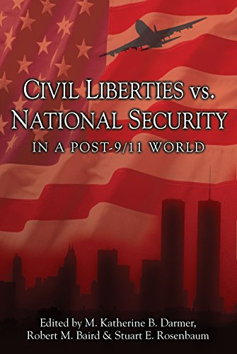 (Civil Liberties Vs. National Security In A Post 9/11 World (Contemporary Issues))