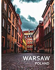 WARSAW Poland: A Captivating Coffee Table Book with Photographic Depiction of Locations (Picture Book), Europe traveling