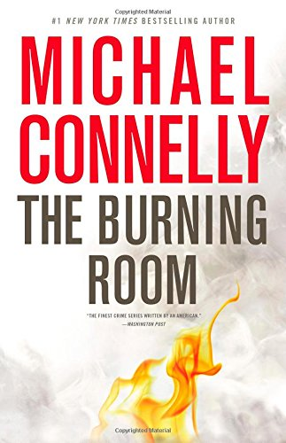 The Burning Room - Book #17 of the Harry Bosch