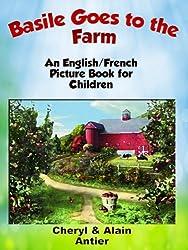 Basile Goes to the Farm (Basile Va à la Ferme) (Basile Adventure Books)
