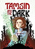 Tamsin and the Dark (Phoenix Presents)