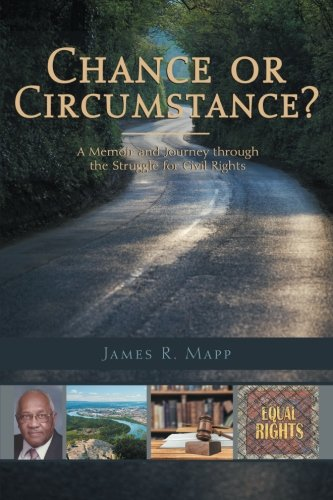 Chance or Circumstance?: A Memoir and Journey through the Struggle for Civil Rights ebook