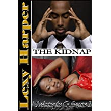 The Kidnap (Seducing the Billionaire Book 2) (English Edition)