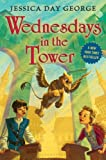 """""""Wednesdays in the Tower (Castle Glower series Book 2)"""" av Jessica Day George"""
