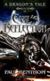 A Dragon's Tale: Book II, Paul Benthom, 1847485340