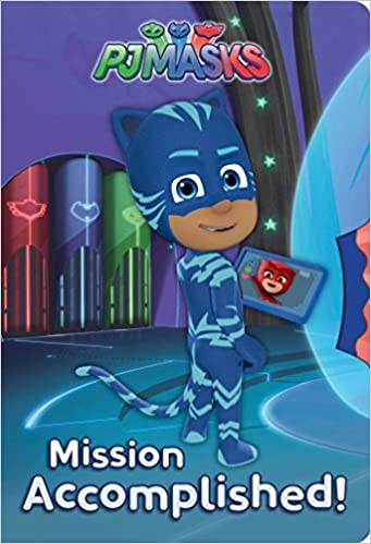 Amazon.com: Mission Accomplished! (PJ Masks) (9781534427389): A. E. Dingee: Books