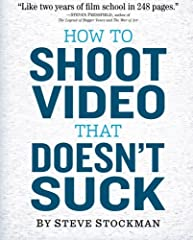 Newly updated and revised, How to Shoot Video That Doesn't Suck is a quick and easy guide that will make your video better instantly—whether you read it cover to cover or just skim a few chapters. It's about the language of video and how to ...