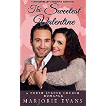 Contemporary Christian Romance: The Sweetest Valentine: A North Avenue Church Romance