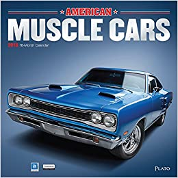 American Muscle Cars 2018 12 X Inch Monthly Square Wall Calendar With Foil Stamped Cover By Plato USA Motor Ford Chevrolet Chrysler Oldsmobile Pontiac