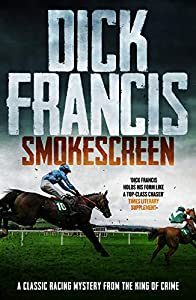 Smokescreen: A classic racing mystery from the king of crime