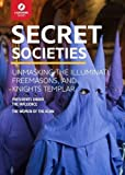 Secret Societies: Unmasking the Illuminati, Freemasons & Knights Templar (Lightning Guides)