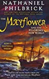 The Mayflower and the Pilgrims' New World, Nathaniel Philbrick, 0142414581