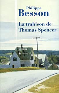 La trahison de Thomas Spencer, Besson, Philippe