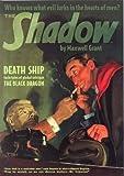 The Shadow #76 : Death Ship / The Black Dragon