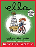 img - for Ella Takes The Cake book / textbook / text book