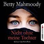 Nicht ohne meine Tochter | Betty Mahmoody
