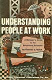 Understanding People at Work, Thomas L. Quick, 0917386175