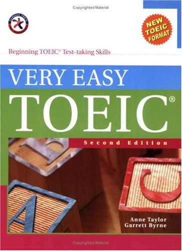 Very Easy TOEIC, Second Edition (with 2 Audio CDs), Beginning TOEIC Test-taking Skills