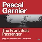 The Front Seat Passenger | Pascal Garnier