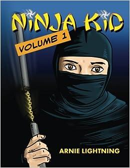 Amazon.com: Ninja Kid: The First Day of School (Volume 1 ...