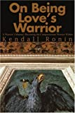 A Warriors Manual, Kendall Ronin, 0595241751