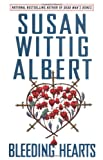 Bleeding Hearts, Susan Wittig Albert, 0425207994