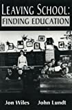 img - for Leaving School: Finding Education book / textbook / text book