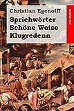 Sprichwörter Schöne Weise Klugredenn, Christian Egenolff, 1495329992