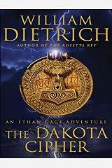 The Dakota Cipher: An Ethan Gage Adventure (Ethan Gage Adventures Book 3) Kindle Edition