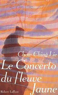 Concerto du fleuve Jaune, Chow, Ching Lie