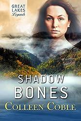 Shadow Bones: Great Lakes Legends #2