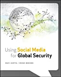 Using Social Media for Global Security, Ravi Gupta and Hugh Brooks, 1118442318