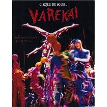 Varekai: Cirque Du Soleil by Veronique Vial (2003-04-01)
