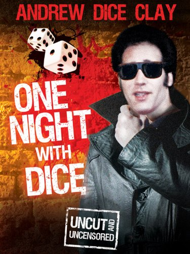 One Night With Dice - Dice Clay