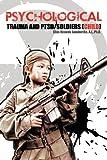 Psychological Trauma and Ptsd/Soldiers (Child), Elias Rinaldo Gamboriko, 1468547119