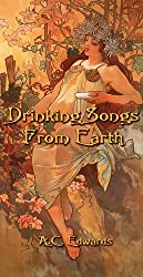 Drinking Songs From Earth (Maple Leaves Quartet: Book 1)