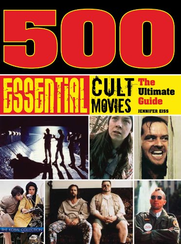 Download 500 Essential Cult Movies: The Ultimate Guide pdf epub