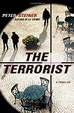 The Terrorist, Peter Steiner, 0312373449