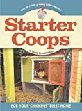 Starter Coops, Wendy Bedwell-Wilson, 193548477X