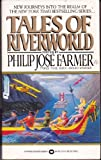 Tales of Riverworld, Philip José Farmer, 0446362697