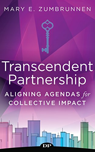 Transcendent Partnership: Aligning Agendas for Collective Impact