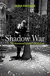 Shadow War: The Resistance Fighters' Literary Club
