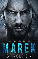 Marek (Knights Corruption MC Series Book 1)