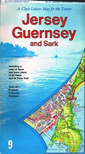 A Clyde leisure map of Jersey, Guernsey & Sark: With plans of St. Helier and St. Peter Port : English = Deutsch = Français
