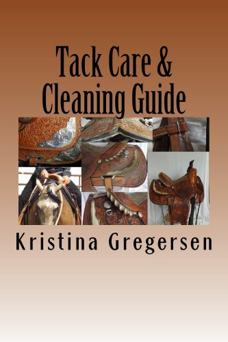 - Tack Care & Cleaning Guide: Getting the most out of your tack