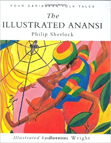 The illustrated anansi four caribbean folk tales philip sherlock the illustrated anansi four caribbean folk tales fandeluxe Image collections